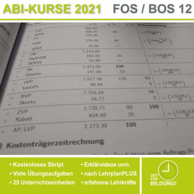 Abi 2021 FOS 12 BwR | IBV Vollkostenrechnung lern.de