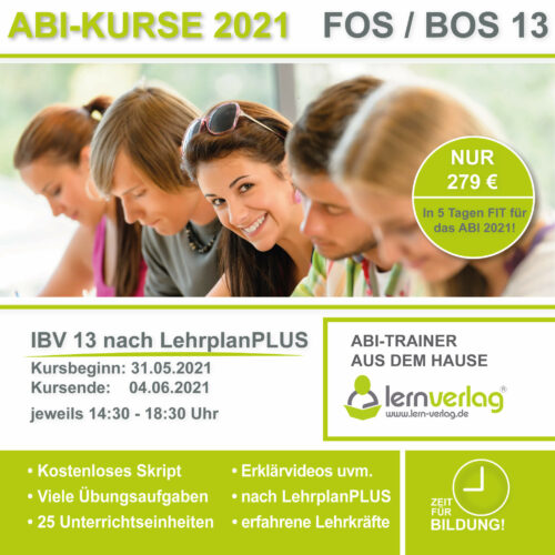 Crashkurs ABI 2021 FOS 13 IBV KURS 2