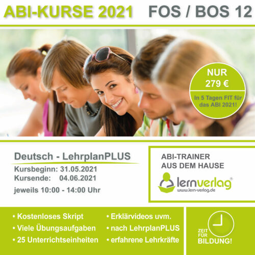 Crashkurs ABI 2021 FOS 12 Deutsch KURS 1