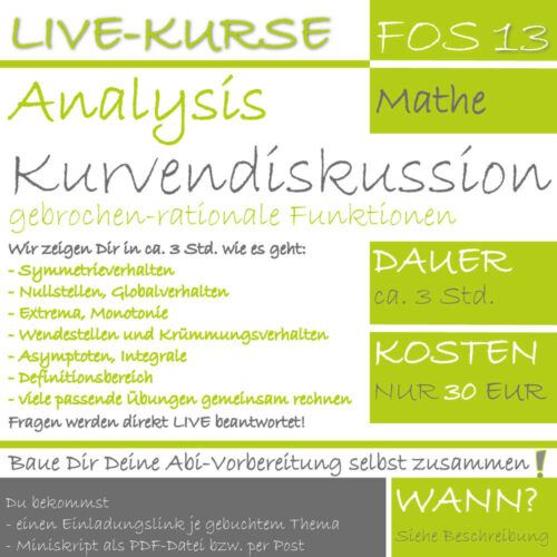 FOS 13 Mathe LIVE-EVENT Kurvendiskussion gebrochen-rationaler Funktionen
