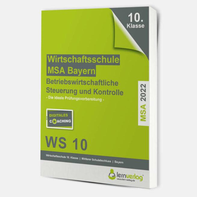 Original-Prüfungen BSK Wirtschaftsschule Bayern 2022 | ISBN 9783743000711